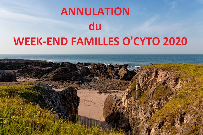 Annulation W-E Familles O'CYTO 2020